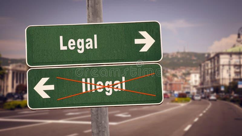 Straßenschild legal gegen illegales lizenzfreies stockfoto