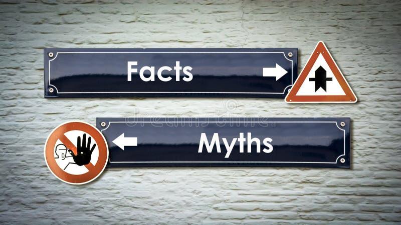 Stra?enschild zu den Tatsachen gegen Mythen stockfotografie
