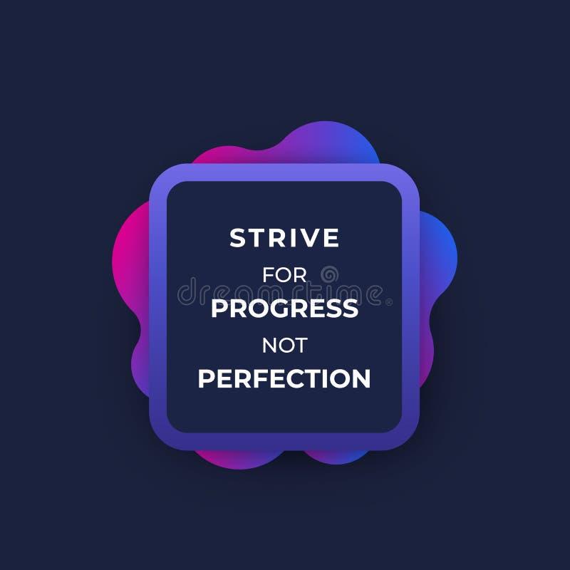 Streben nach Fortschritt nicht Perfektion, Plakatdesign lizenzfreie abbildung