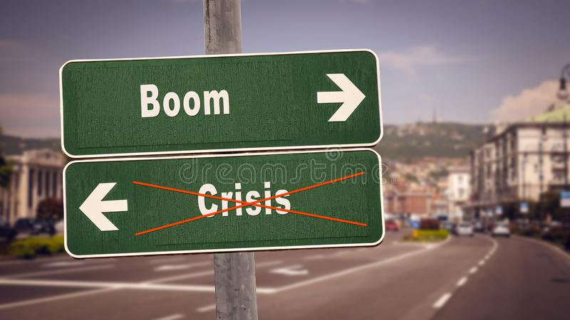Street Sign Boom versus Crisis. Street Sign the Direction Way to Boom versus Crisis royalty free stock image