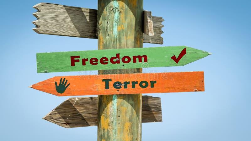 Street Sign to Freedom versus Terror. Street Sign the Direction Way to Freedom versus Terror vector illustration