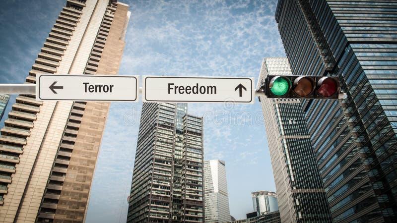 Street Sign Freedom versus Terror. Street Sign to Freedom versus Terror vector illustration