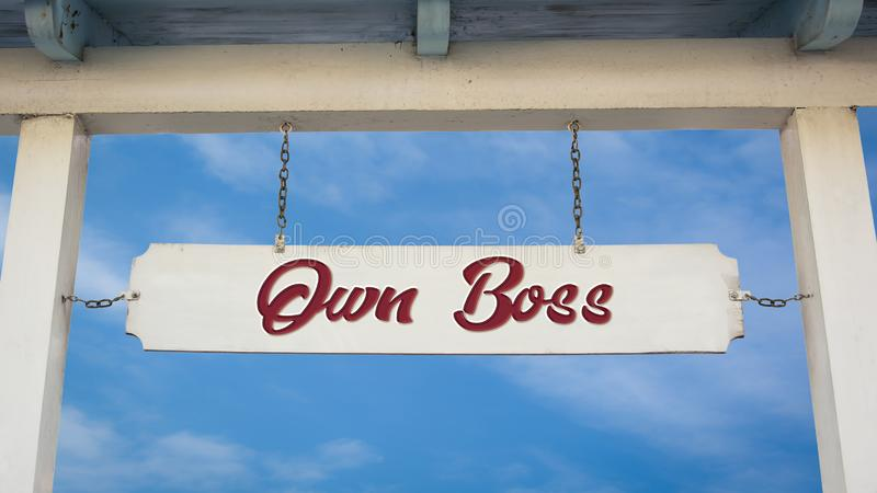 Street Sign Own Boss. Street Sign the Direction Way to Own Boss royalty free stock photos