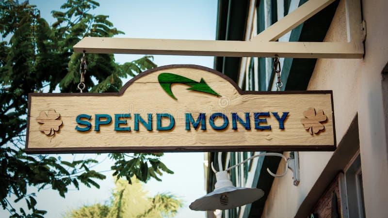 Street Sign Spend Money. Feeling royalty free illustration
