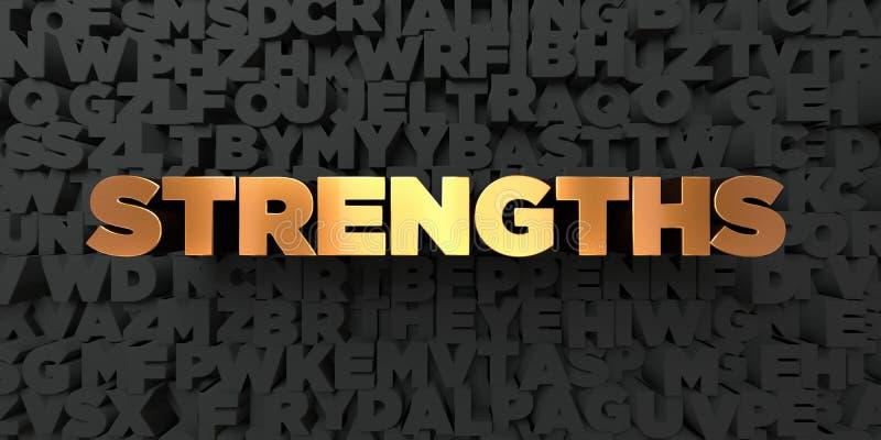 Strengths - Złocisty tekst na czarnym tle - 3D odpłacający się królewskość bezpłatny akcyjny obrazek ilustracji