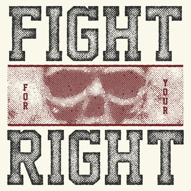 Strijd voor uw juiste slogan stock illustratie