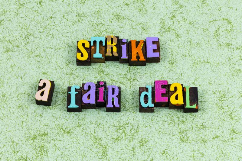 Strike fair deal compromise leadership lead negotiate letterpress phrase. Strike good great best fair deal compromise leadership lead negotiate letterpress royalty free stock photos