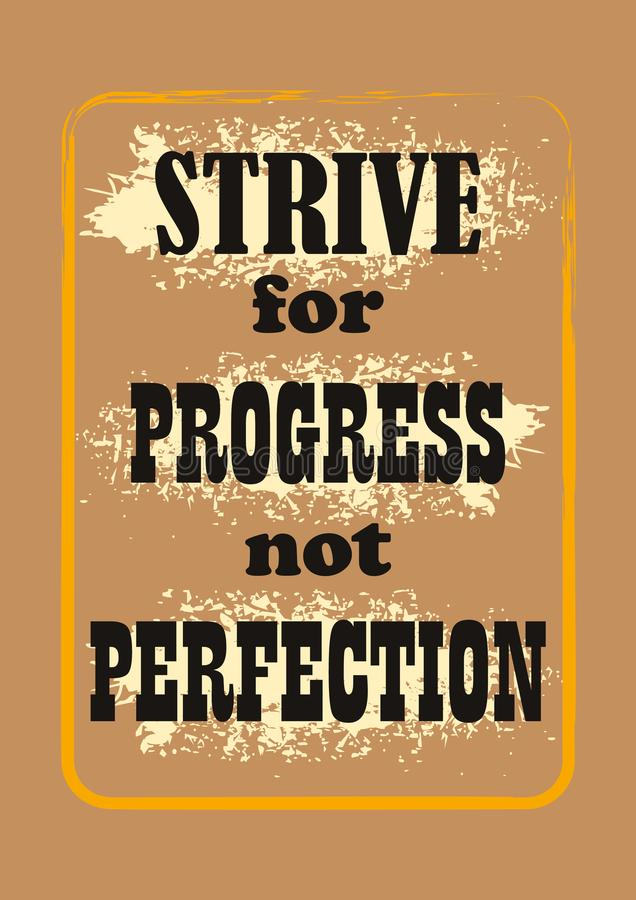 Strive for Progress not Perfection lettering poster royalty free illustration