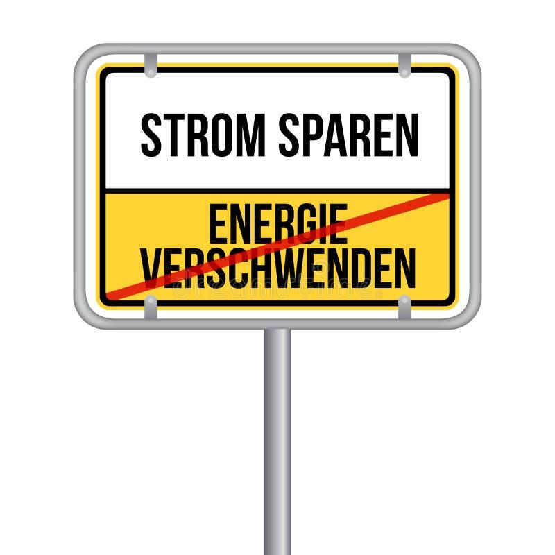 Strom sparen Schild - Keine Energie verschwenden vektor illustrationer