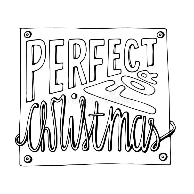 Strona kolorowania świąt Bożego Narodzenia z napisami Perfect for Christmas Projekt ręczny tapety, zaproszenia, wydruki, kartka o ilustracja wektor