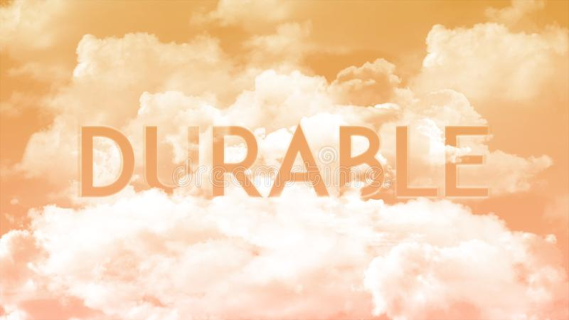 Word DURABLE in the clouds, orange sky colors. Strong concept word in cloud for business presentation on special topic vector illustration