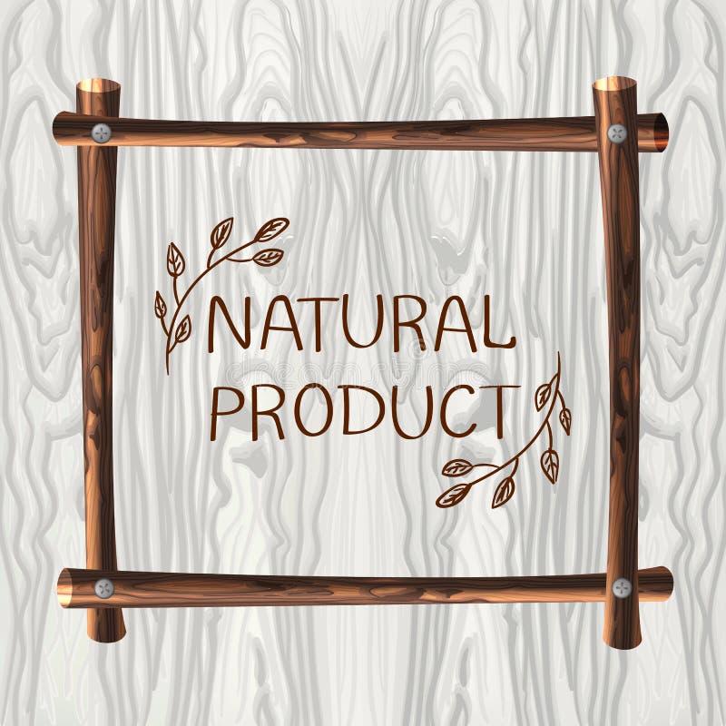 Struttura di legno di VETTORE su fondo di legno, modello naturale della struttura con le parole scritte a mano: Prodotto naturale illustrazione vettoriale