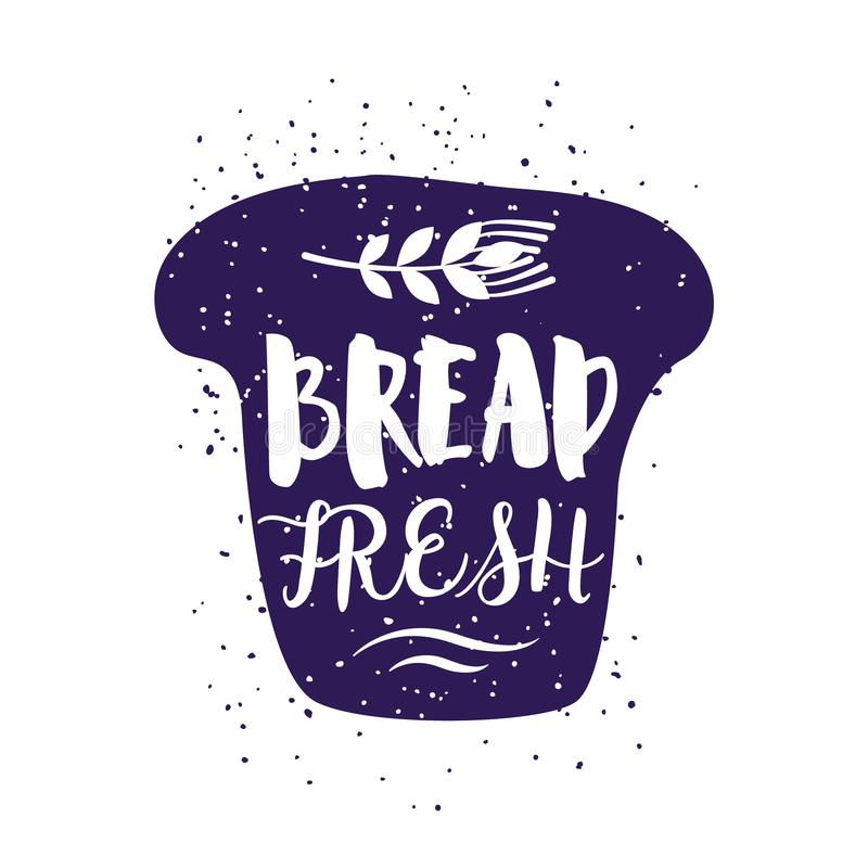 Stycke av bröd med bokstävertext och vete Vektoretikett för hälsningkort, garnering, tryck och affischer royaltyfri illustrationer