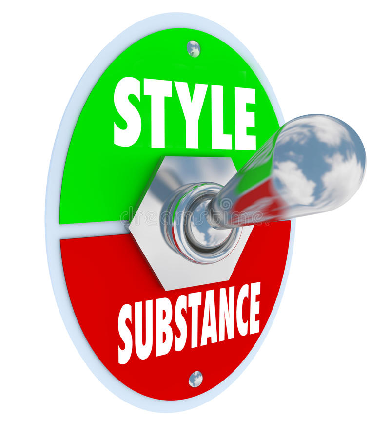 Style Over Substance Toggle Switch Words Flash Vs Function. Style over substance words on a toggle switch to illustrate flash vs function and the importance of royalty free illustration