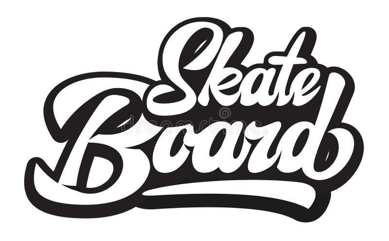 Stylish calligraphic inscription - skateboard. Vector monochrome illustration.  royalty free illustration