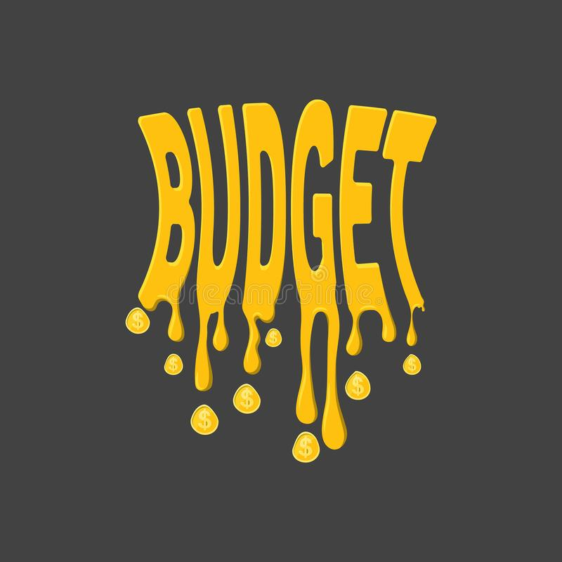 The stylized compressed. Text the Budget.The word Budget with smudges and coins in the form of drops.Concept of planning of economy, regulation of income and royalty free illustration