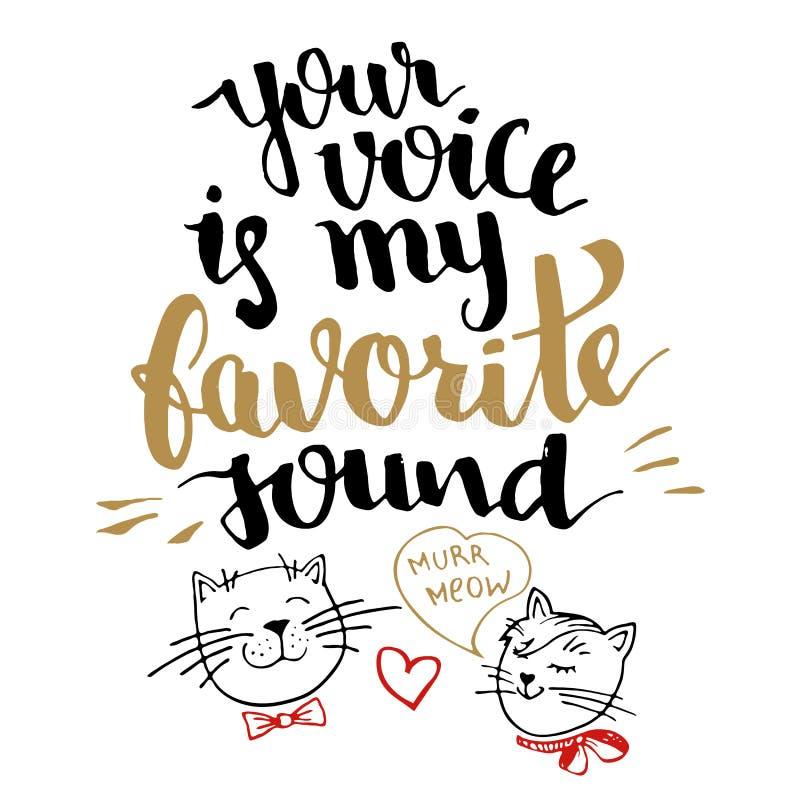 Su voz es mi tarjeta sana preferida de la caligrafía ilustración del vector