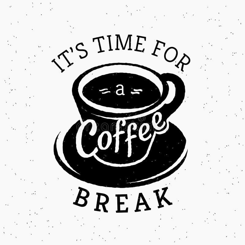 Sua hora para um moderno da ruptura de café estilizou o cartaz ilustração stock