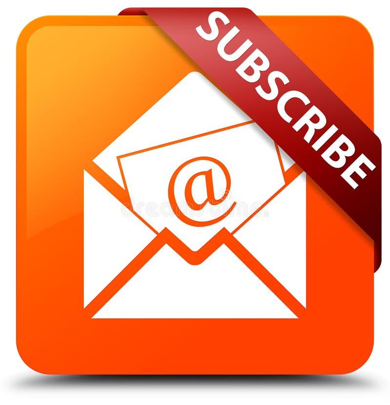 Subscreva (ícone do email do boletim de notícias) o ribbo quadrado alaranjado do vermelho do botão ilustração royalty free