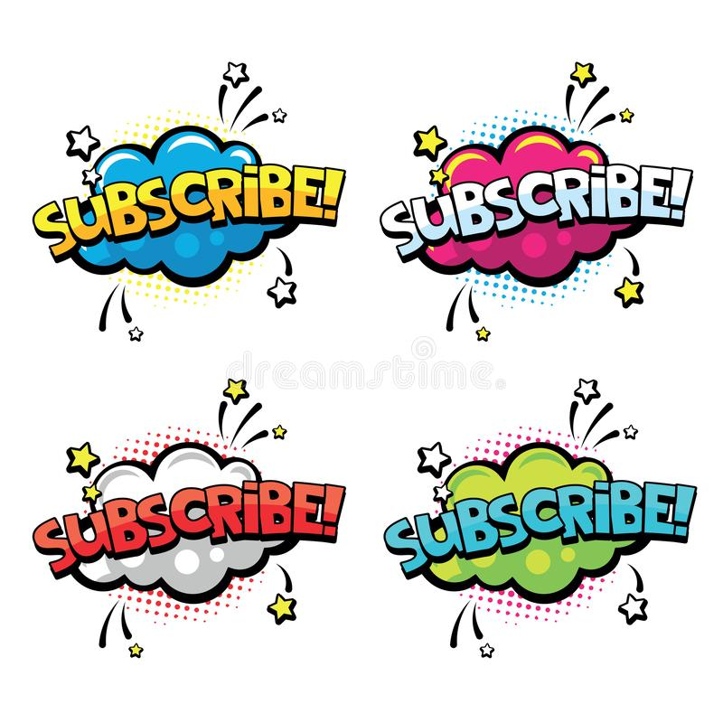 Subscribe word for comics, blogging, streaming and following in social networks and vlog in internet media. Comic speech. Bubbles with text Subscribe. Pop art vector illustration