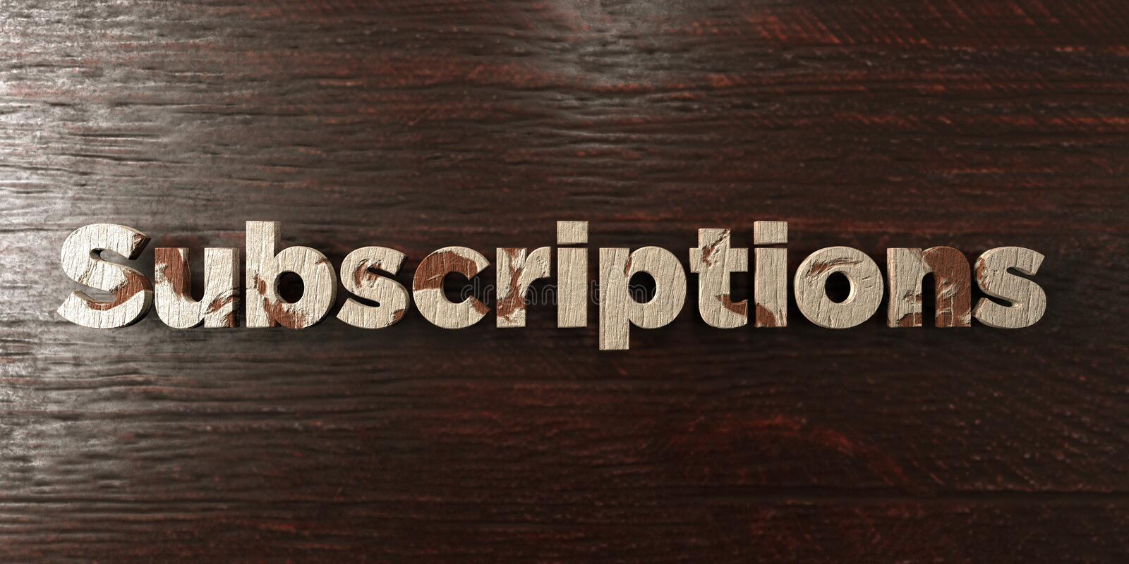 Subscriptions - grungy wooden headline on Maple - 3D rendered royalty free stock image. This image can be used for an online website banner ad or a print stock illustration