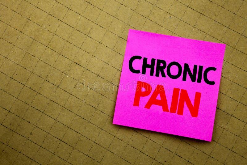 Subtítulo manuscrito del texto que muestra dolor crónico Escritura del concepto del negocio para sentirse mal el cuidado enfermo  imagen de archivo