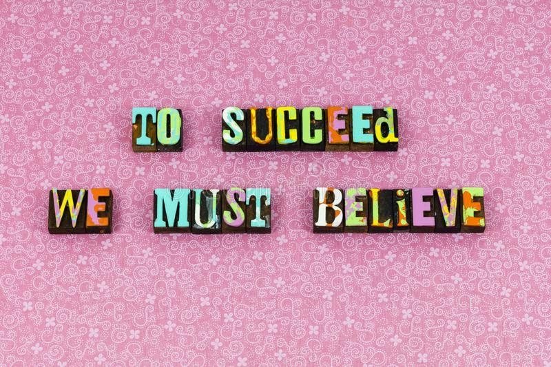 Succeed cree aprende la prensa de copiar del optimismo de la fe fotos de archivo libres de regalías