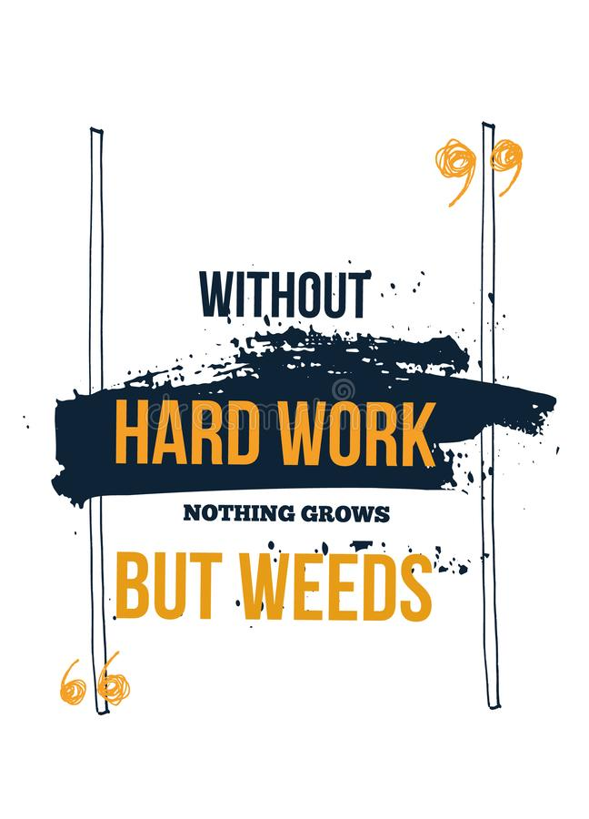 Hard Work Inspiring Creative Motivation Quote Poster Template for wall. Vector Typography Banner Design on Grunge stock illustration