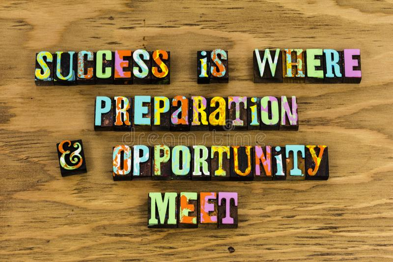 Success prepare opportunity education challenge. Success preparation opportunity education challenge meet and ready available.  Learn learning letterpress royalty free stock photos