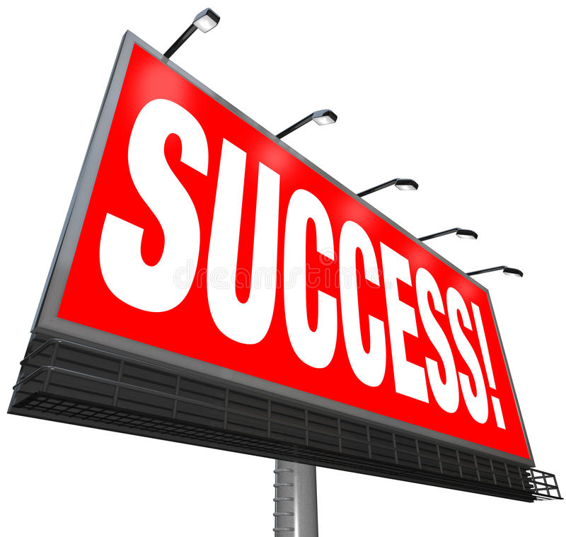 Success Word Outdoor Advertising Billboard Successful Goal. The word Success on a red outdoor billboard advertising a successful answer or solution for your goal royalty free illustration