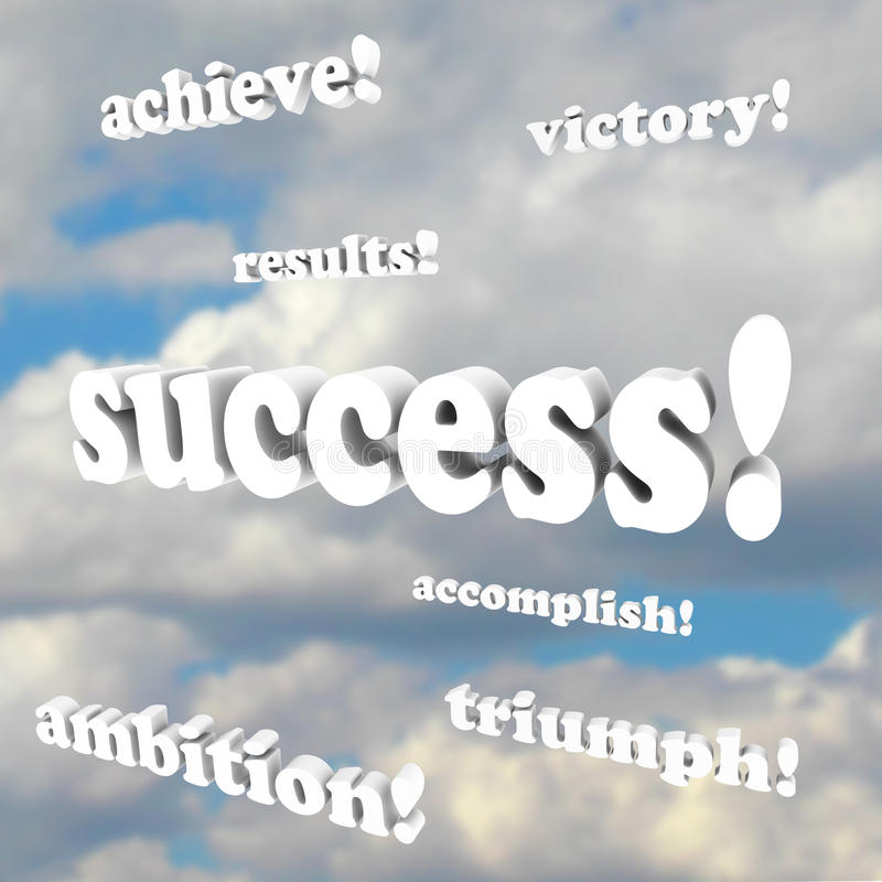 Success Words - Victory, Ambition. The words success, victory, ambition, accomplish and more 3d phrases against a cloudy sky royalty free illustration