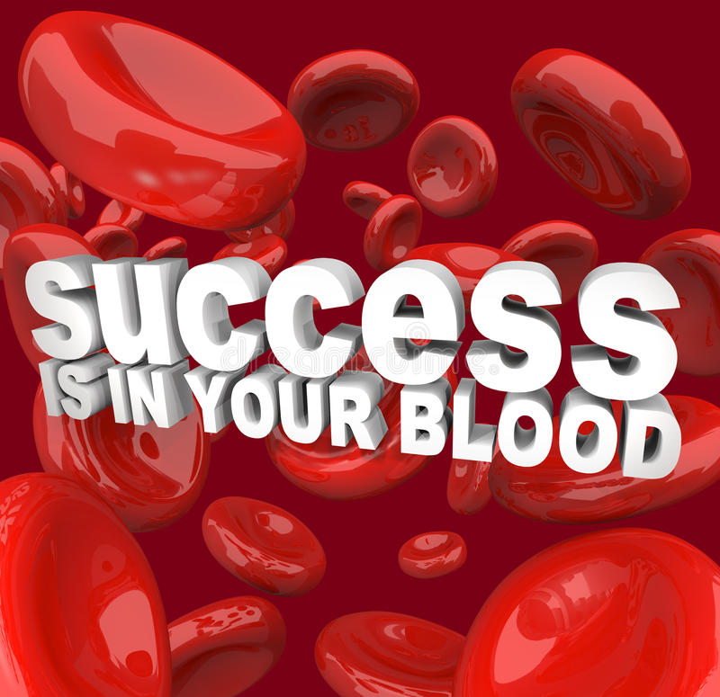 Download Success is in Your Blood stock illustration. Image of healthy - 14568690