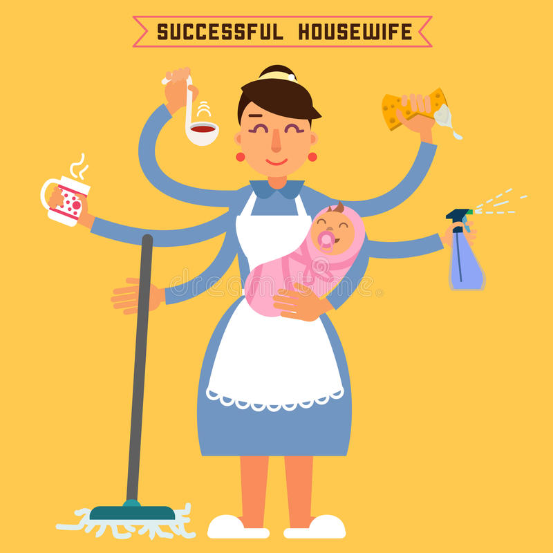 Successful Housewife. Successful Woman. Multitasking Woman. Perfect Wife. Super Mom. Multitasking Mother. Woman with Baby. Vector illustration. Flat style royalty free illustration