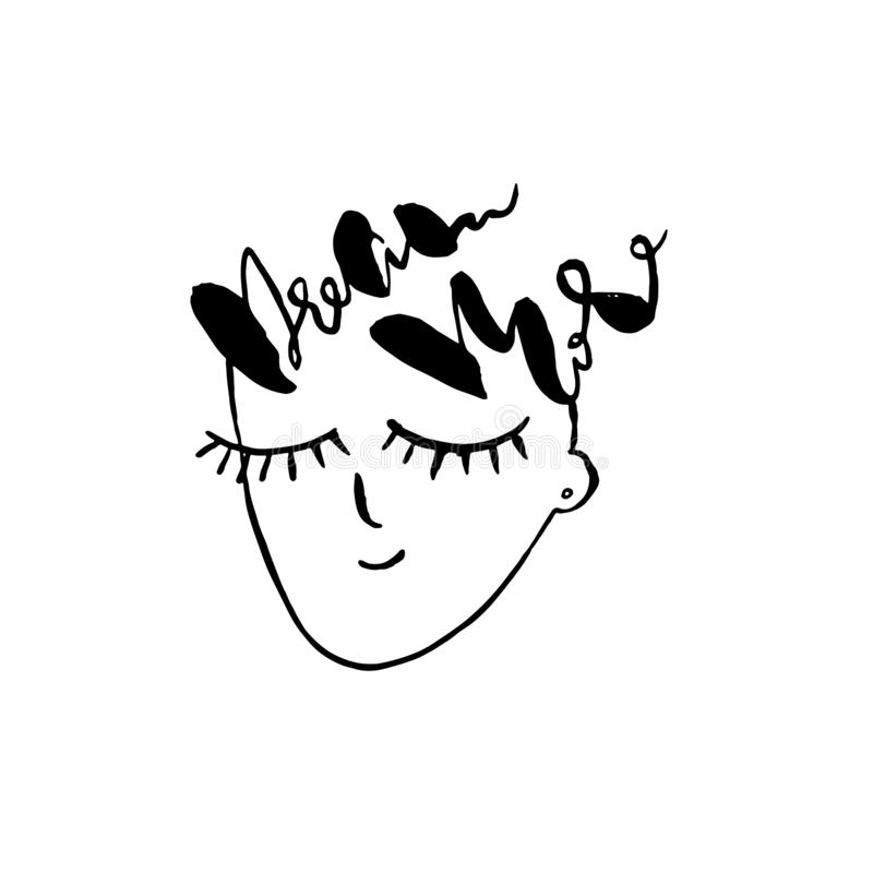 Sueñe más Cartel de las letras con la cara Cierre los ojos Trabajo de arte dibujado mano Ilustración del vector ilustración del vector