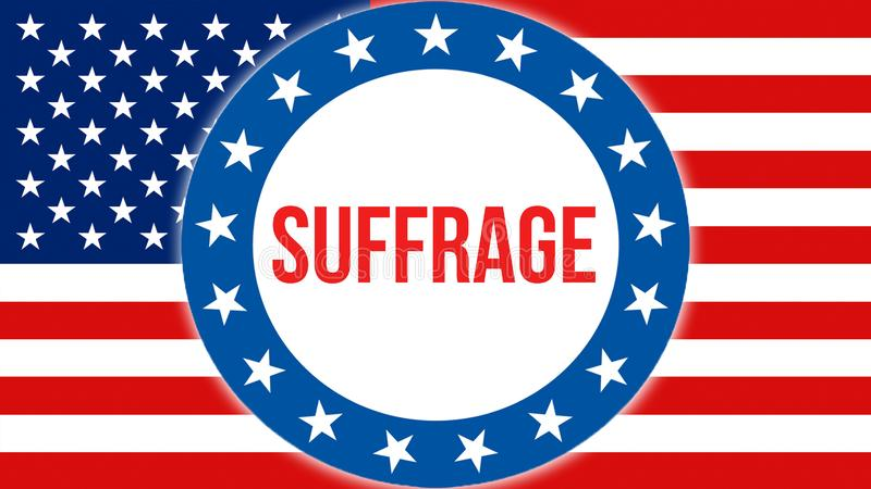 Suffrage election on a USA background, 3D rendering. United States of America flag waving in the wind. Voting, Freedom Democracy,. Suffrage concept. US vector illustration