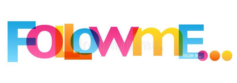 SUIVEZ-MOI bannière de typographie illustration stock