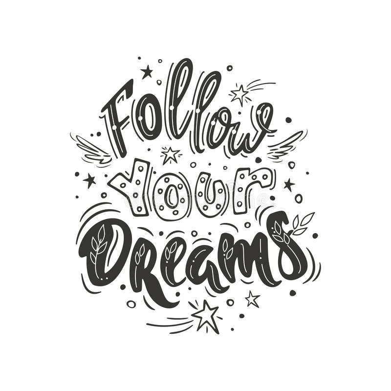 Suivez vos rêves illustration stock