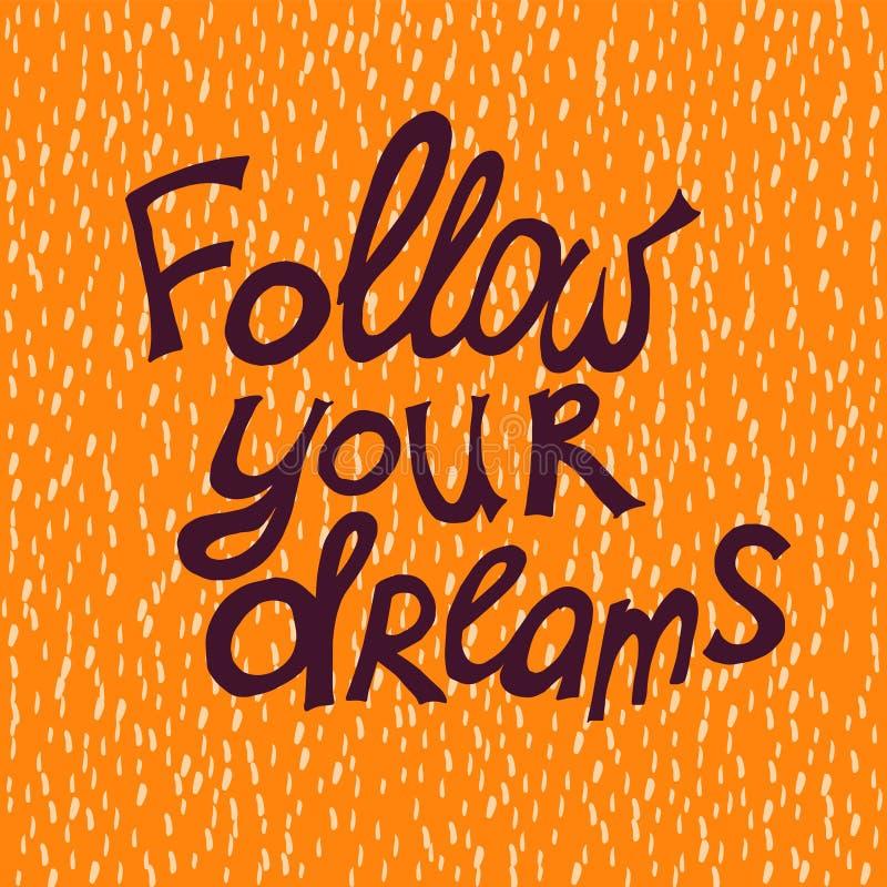 Suivez vos rêves illustration libre de droits