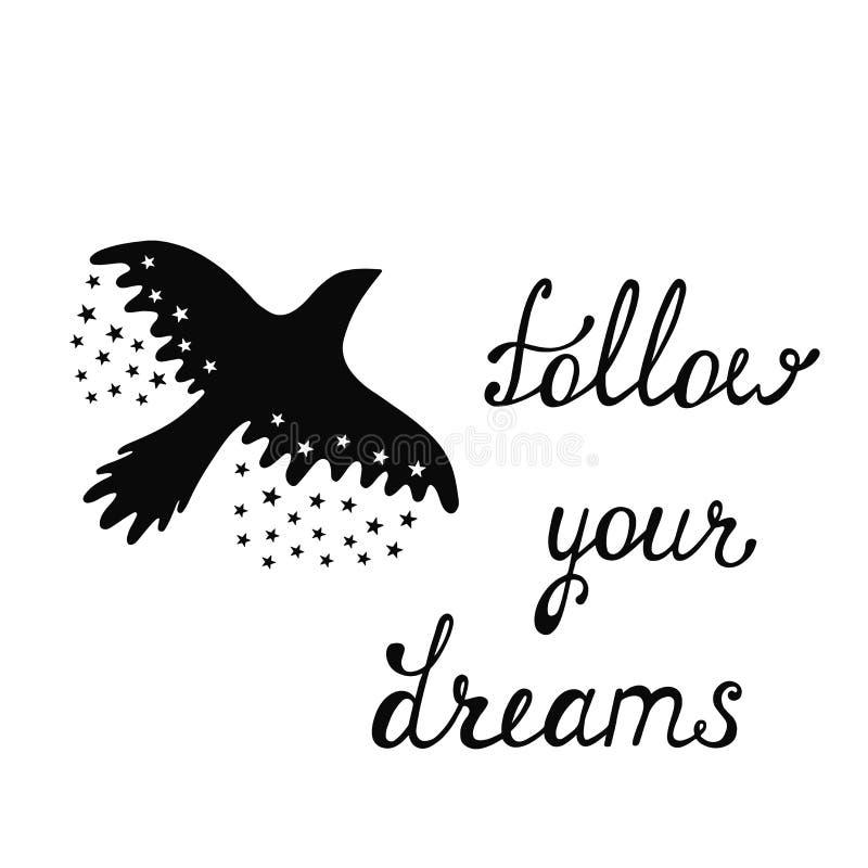 Suivez vos rêves Citation inspirée au sujet d'heureux illustration stock