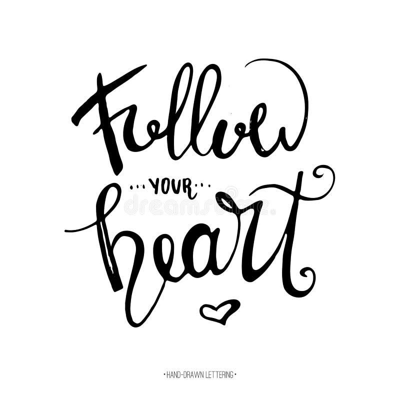 Suivez votre coeur Calligraphie tirée par la main d'encre de brosse moderne avec la forme de coeur illustration de vecteur