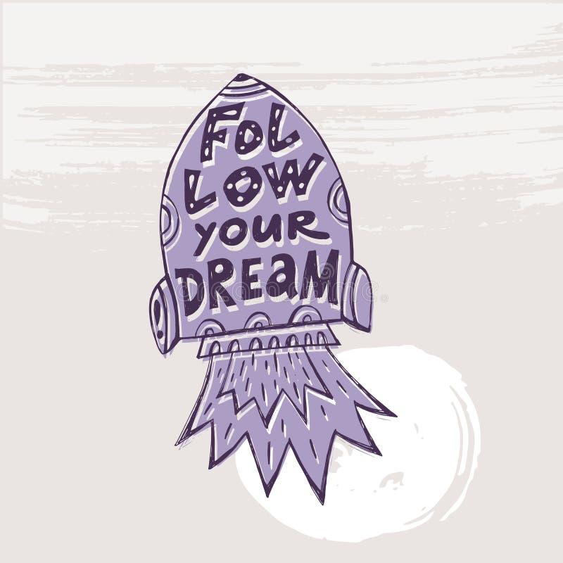 Suivez votre dream14 illustration stock