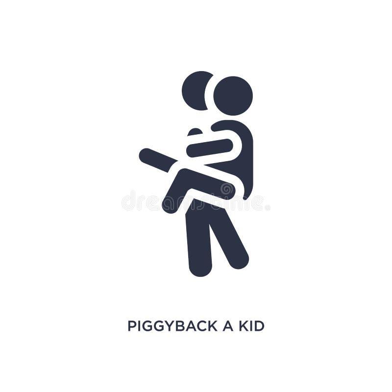 sulle spalle un'icona del bambino su fondo bianco Illustrazione semplice dell'elemento dal concetto di comportamento illustrazione vettoriale