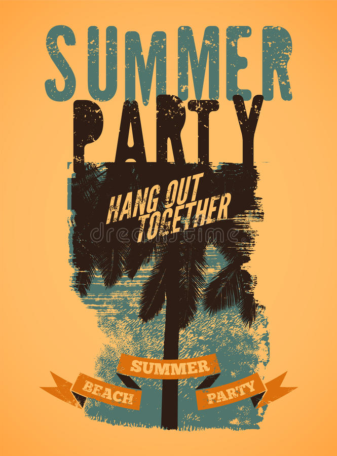 Summer Beach Party typographic grunge vintage poster design. Retro vector illustration. Summer Beach Party typographic grunge vintage poster design. Vector royalty free illustration