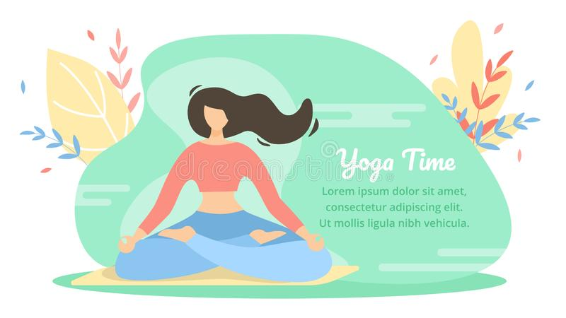 Summer Flyer is Written Yoga Time Cartoon Flat. Banner Physical Activity is Aimed at Maintaining Overall Physical Fitness. One Girl Meditates in Lotus Position royalty free illustration