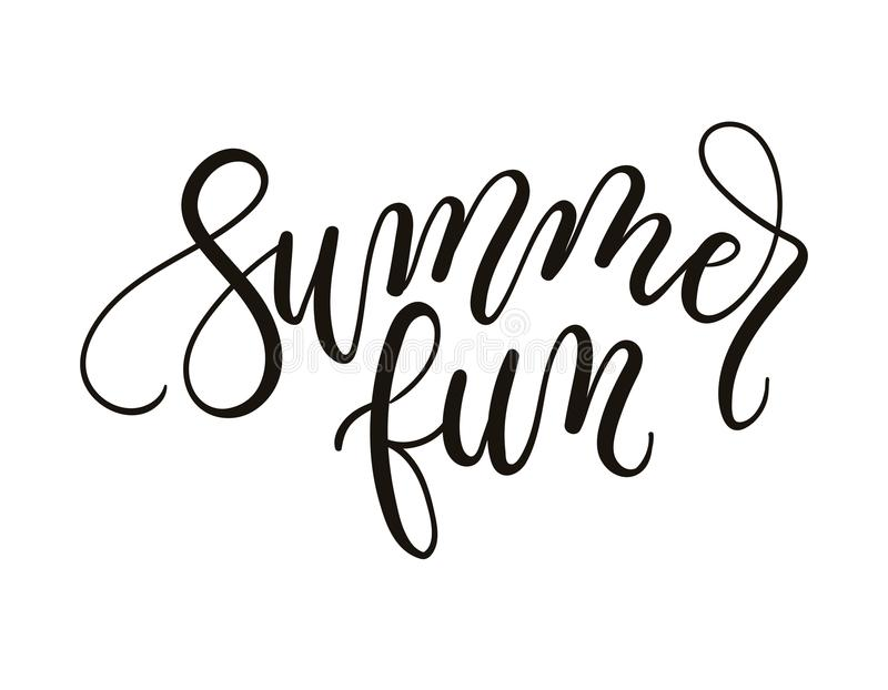 Summer fun inspirational lettering inscription isolated on white. Background. Summer card with hand drawn calligraphy for party invitation, greeting cards stock illustration