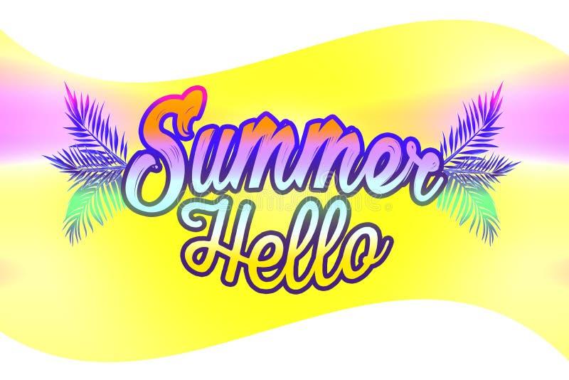 Summer hello illustration. Summer poster phrase. Summer Art image. Handwritten banner, fashion logo or label. Colorful hand drawn. Phrases hello summer vector illustration