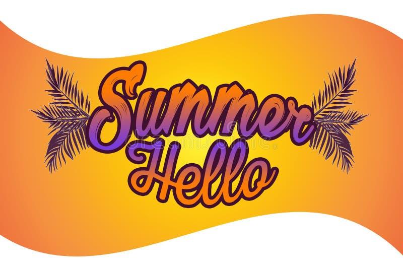 Summer hello illustration. Summer poster phrase. Summer Art image. Handwritten banner, fashion logo or label. Colorful hand drawn. Phrases hello summer stock illustration