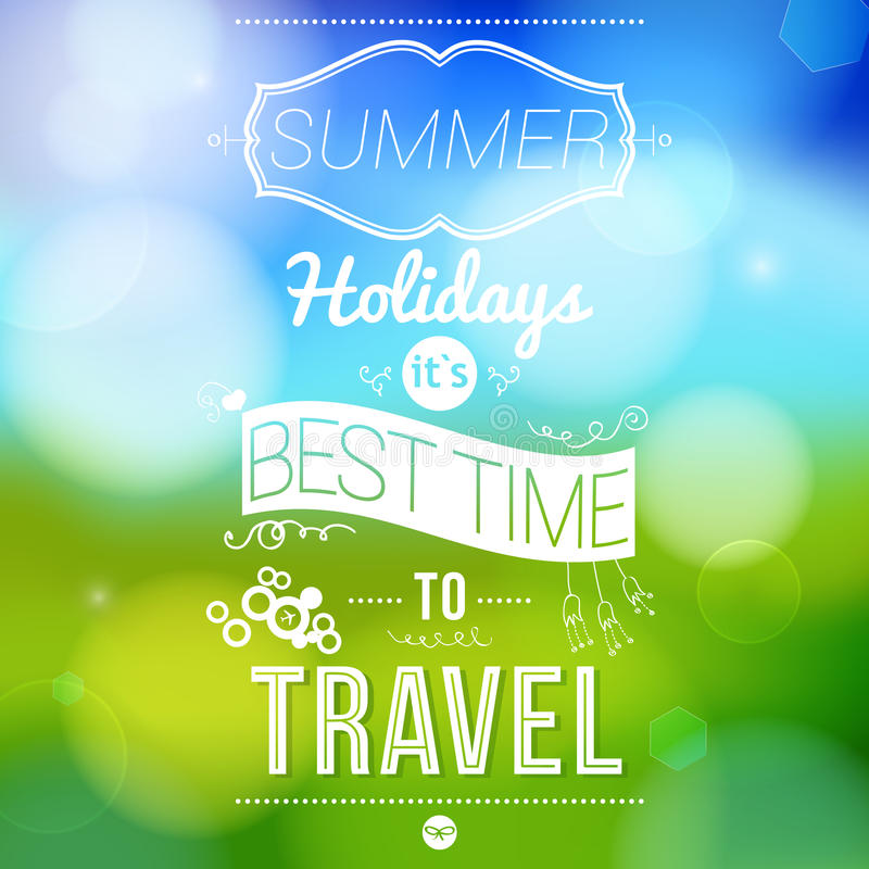 Summer holidays poster with blurry effect.