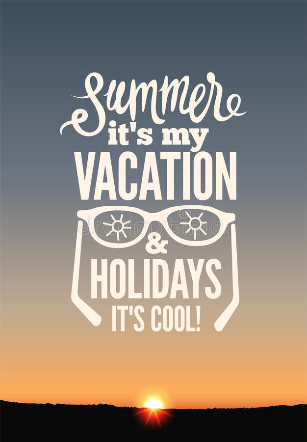 Summer holidays poster. Vector typography design on sunset background. Eps 10. Summer holidays poster. Vector typography design on sunset background royalty free illustration