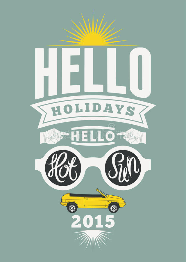 Summer holidays retro poster. Vintage vector typographical design. Summer holidays retro poster. Vector typographical design royalty free illustration